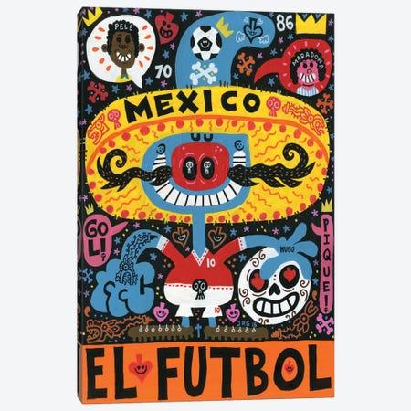 La Mascota del Mundial Canvas Print #JGU7} by Jorge R. Gutierrez Canvas Art Print