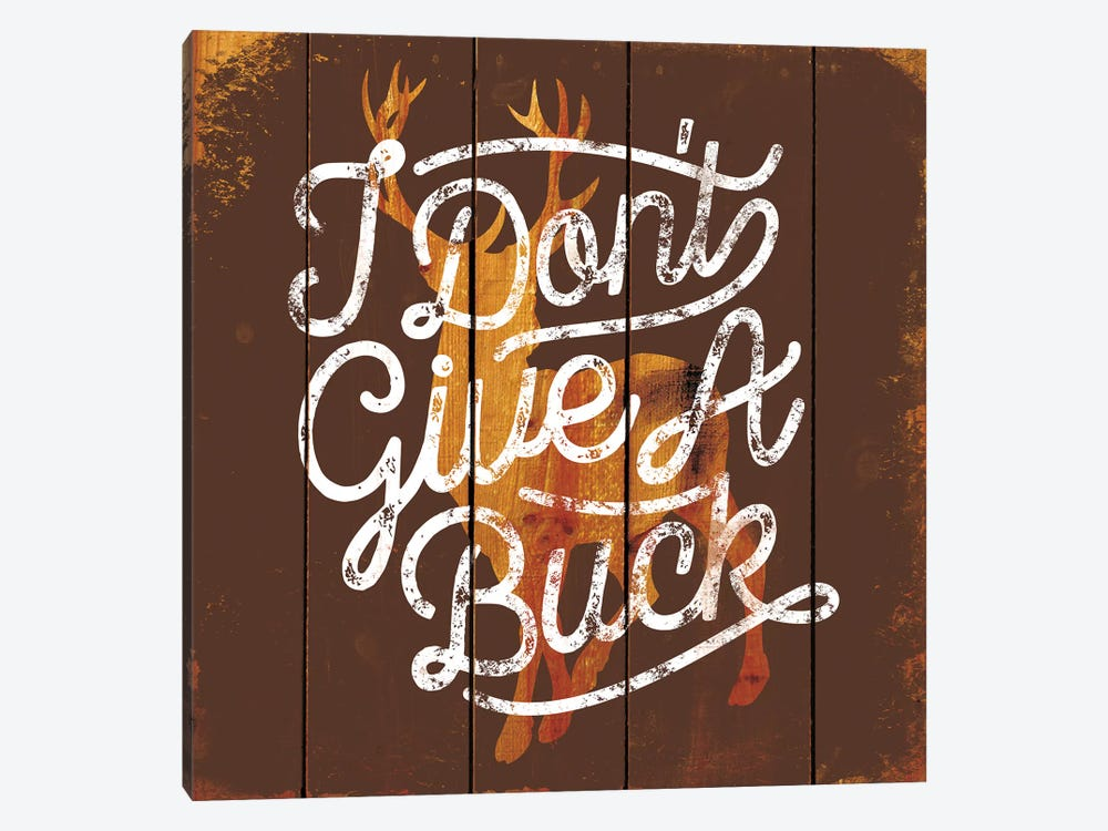 Don't Give A Buck by JJ Brando 1-piece Canvas Art