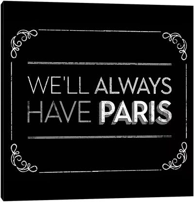 Have Paris Canvas Art Print