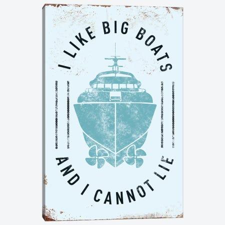 I Like Big Boats Canvas Print #JJB31} by JJ Brando Canvas Art Print