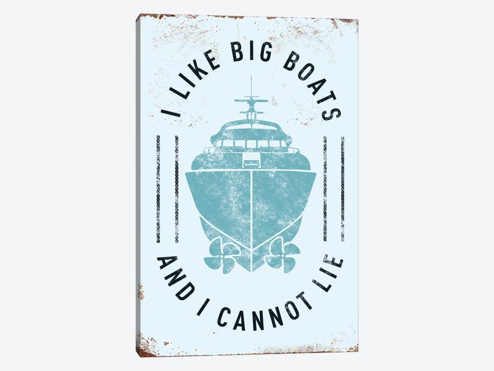 I Like Big Boats by JJ Brando 1-piece Art Print