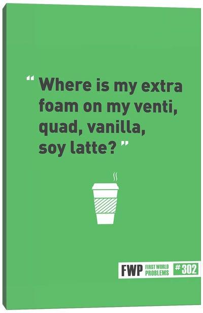 Soy Latte Canvas Art Print