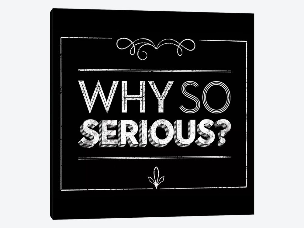 Why So Serious by JJ Brando 1-piece Canvas Wall Art