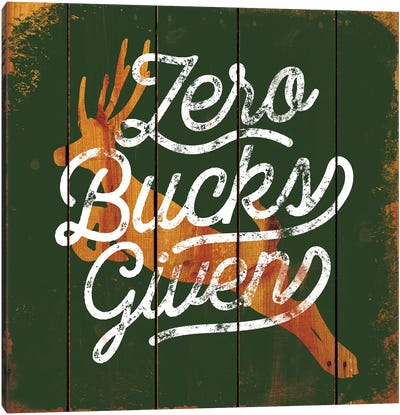 Zero Bucks Canvas Art Print