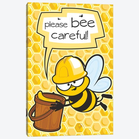 Please Bee Careful Canvas Print #JLE104} by James Lee Canvas Art