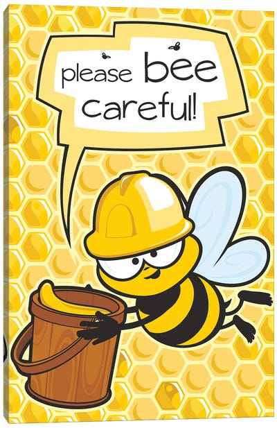 Please Bee Careful Canvas Art Print