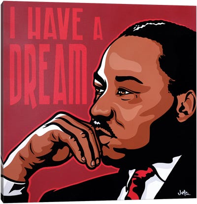 I Have A Dream Canvas Art Print