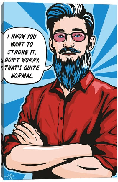 Stroke The Beard Canvas Art Print