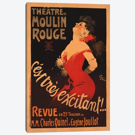 Theatre du Moulin Rouge, C'est Très Excitant Advertisement, 1911 Canvas Print #JLS1} by Jules Alexandre Grun Art Print