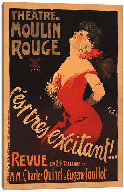 Theatre du Moulin Rouge, C'est Très Excitant Advertisement, 1911 Canvas Art Print