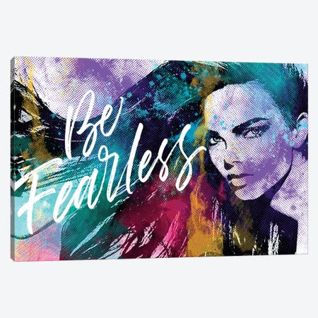 Be Fearless Canvas Print #JMB26} by Julie Mila-Bouffard Canvas Artwork