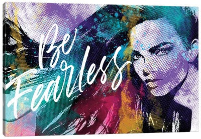 Be Fearless Canvas Art Print
