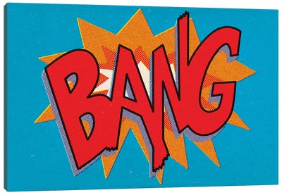 Bang Canvas Art Print
