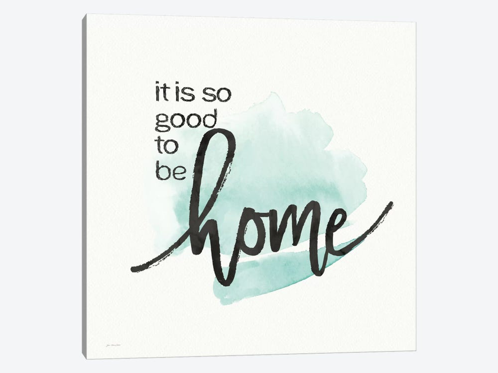 Good To Be Home by Jo Moulton 1-piece Canvas Wall Art