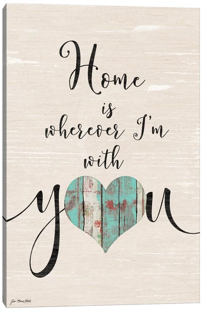 Home With You Canvas Art Print