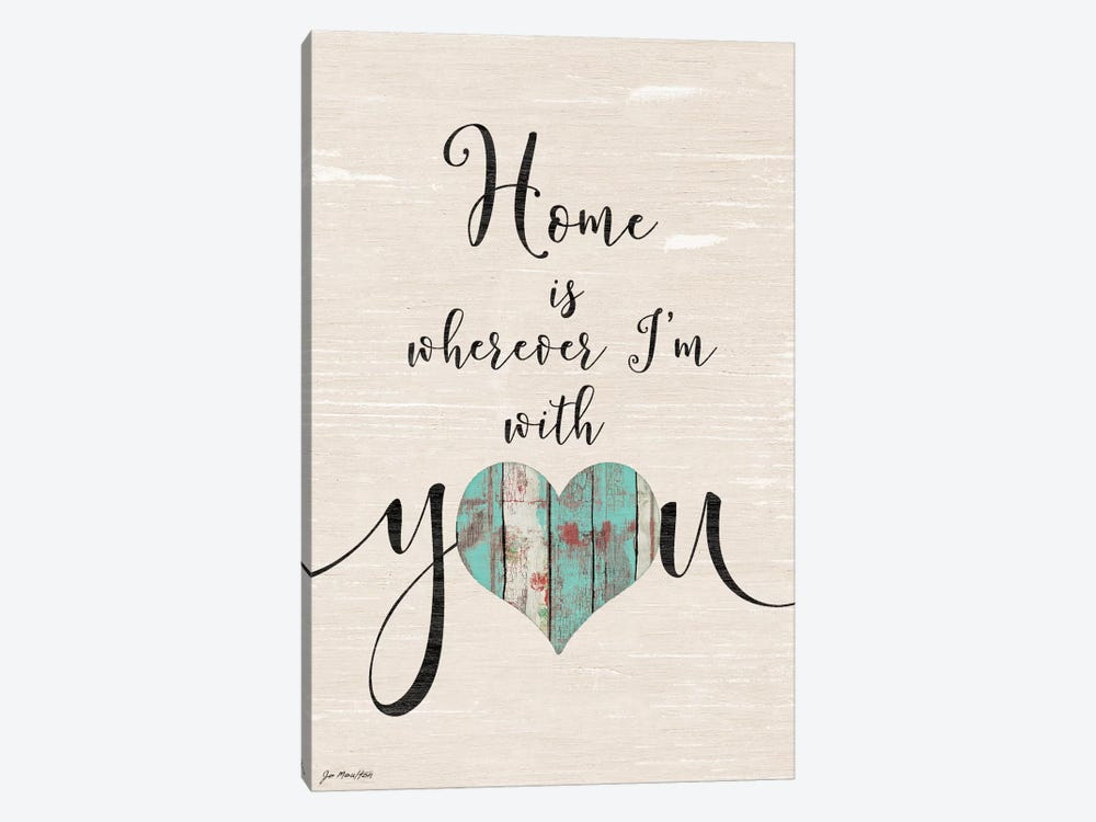 Home With You by Jo Moulton 1-piece Canvas Artwork