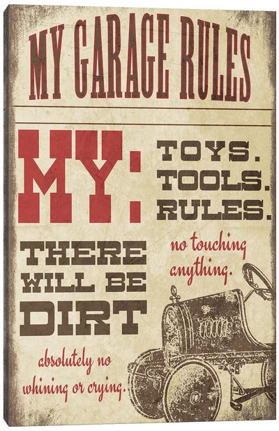 My Garage Rules Canvas Art Print