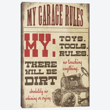 My Garage Rules Canvas Print #JOM33} by Jo Moulton Canvas Artwork