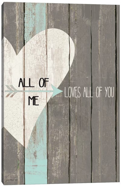 All Of Me Canvas Art Print