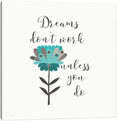 Dreams Don't Work Canvas Art Print