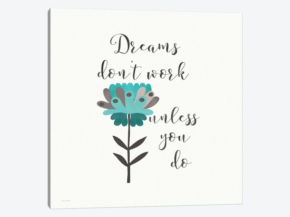 Dreams Don't Work by Jo Moulton 1-piece Canvas Wall Art