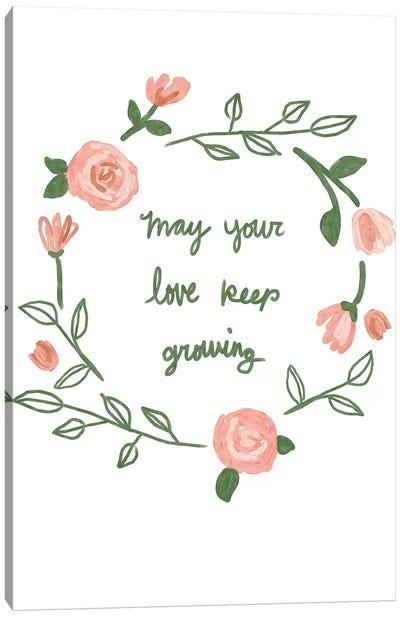 Love Keep Growing Canvas Art Print