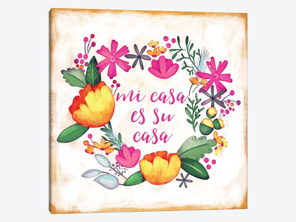 Mi Casa Es Su Casa by Josefina 1-piece Canvas Art Print