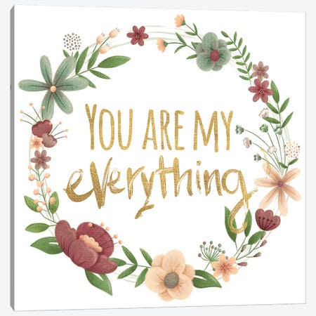You Are My Everything Gold Canvas Print #JSF26} by Josefina Canvas Artwork