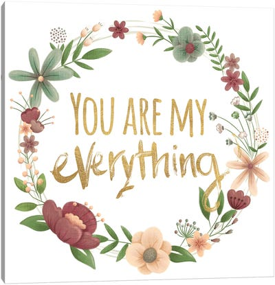 You Are My Everything Gold Canvas Art Print