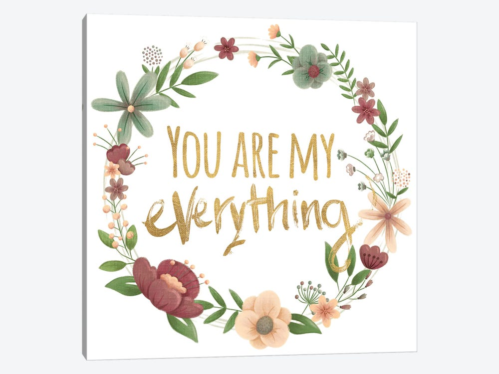 You Are My Everything Gold by Josefina 1-piece Art Print