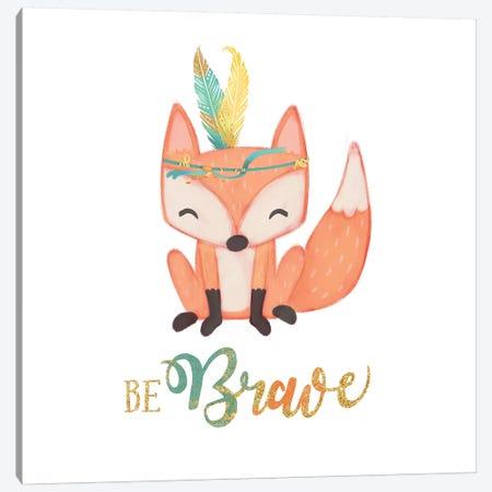 Be Brave Canvas Print #JSF5} by Josefina Canvas Print