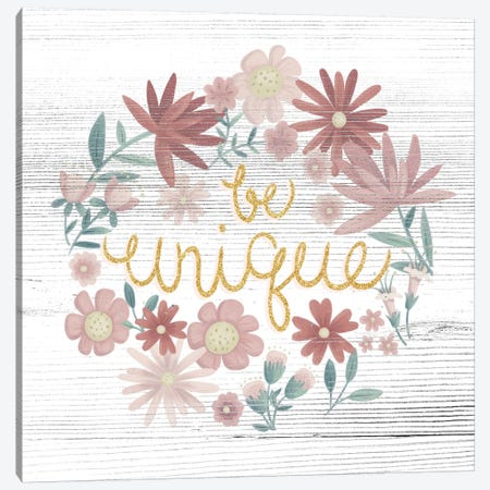 Be Unique Canvas Print #JSF7} by Josefina Art Print
