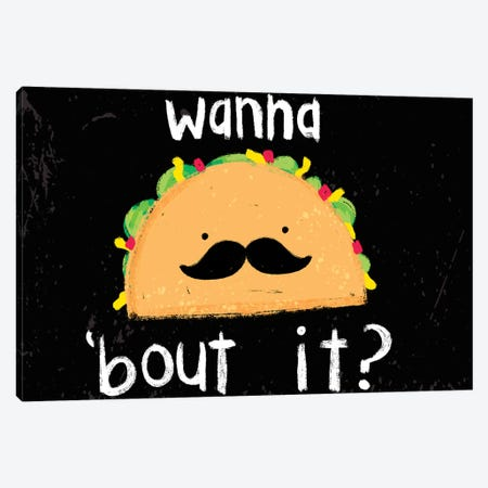 Taco-Bout It III Canvas Print #JSS19} by Jessica Weible Canvas Print