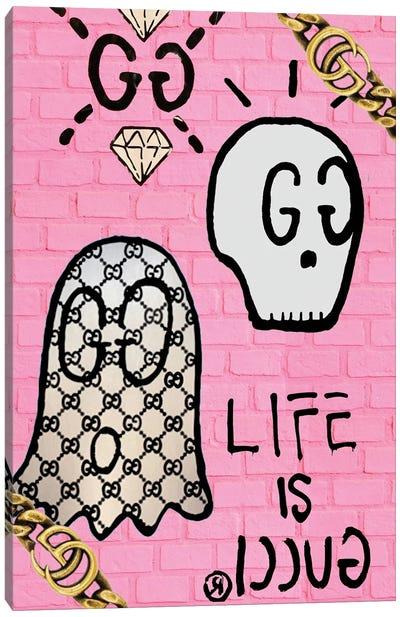 Life Is Gucci Canvas Art Print