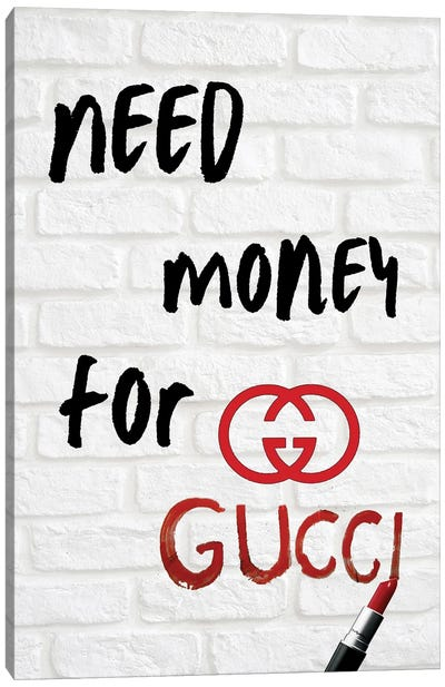 Lipstick Need Money For Gucci Canvas Art Print