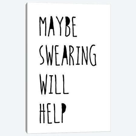 Swearing Helps Canvas Print #JWE27} by Jan Weiss Canvas Art