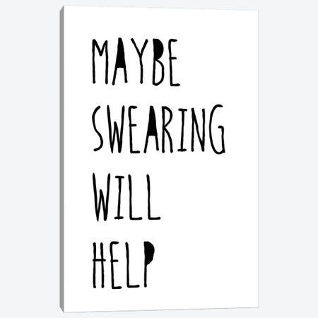 Swearing Helps Canvas Print #JWE27} by Jan Weiss Canvas Art