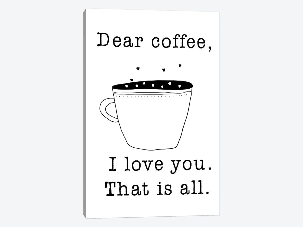 Dear Coffee by Jan Weiss 1-piece Canvas Artwork