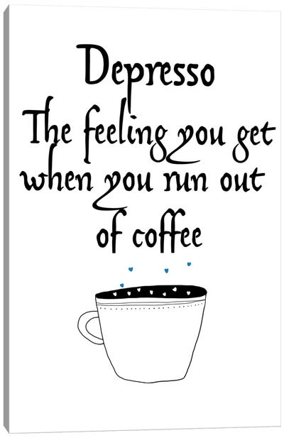 Depresso Canvas Art Print