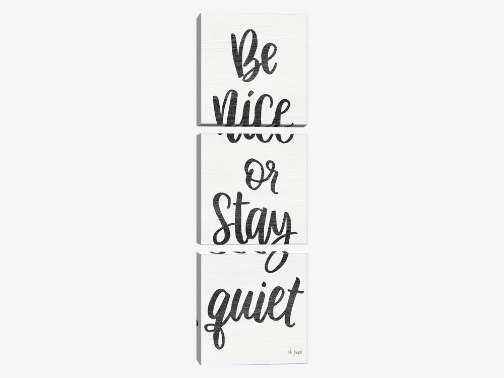 Be Nice or Stay Quiet by Jaxn Blvd. 3-piece Canvas Art Print