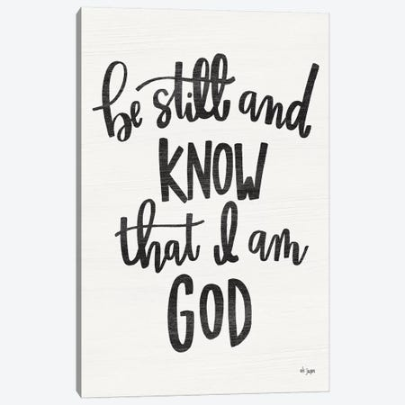 Be Still and Know Canvas Print #JXN105} by Jaxn Blvd. Canvas Art Print
