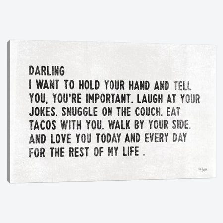 Darling I Want to… Canvas Print #JXN115} by Jaxn Blvd. Canvas Artwork