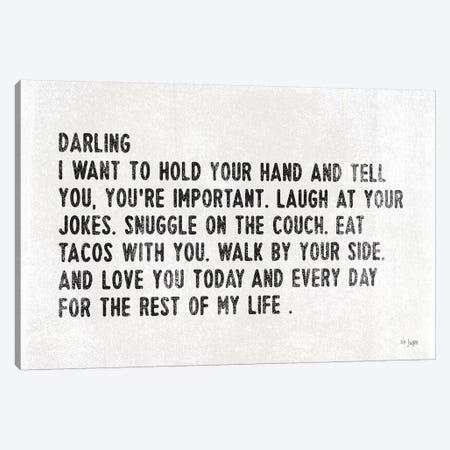 Darling I Want to… Canvas Print #JXN115} by Jaxn Blvd. Canvas Artwork