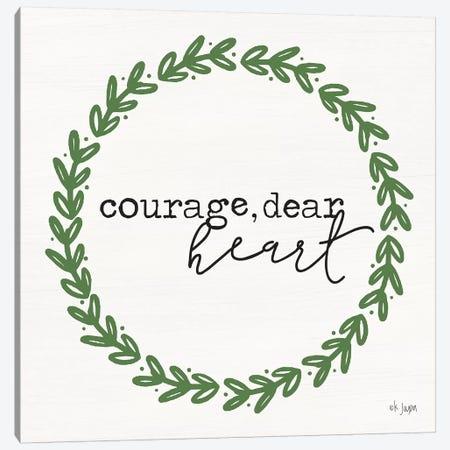 Courage, Dear Heart Canvas Print #JXN11} by Jaxn Blvd. Canvas Art Print
