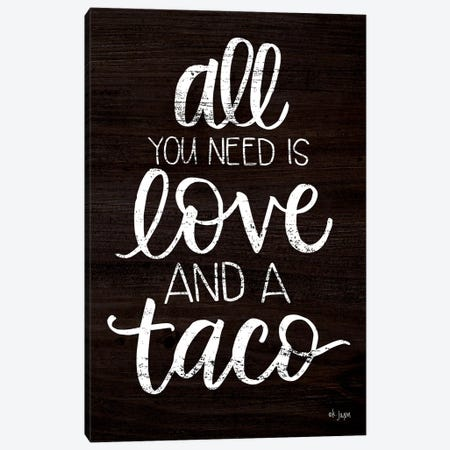Love and a Taco Canvas Print #JXN129} by Jaxn Blvd. Canvas Artwork