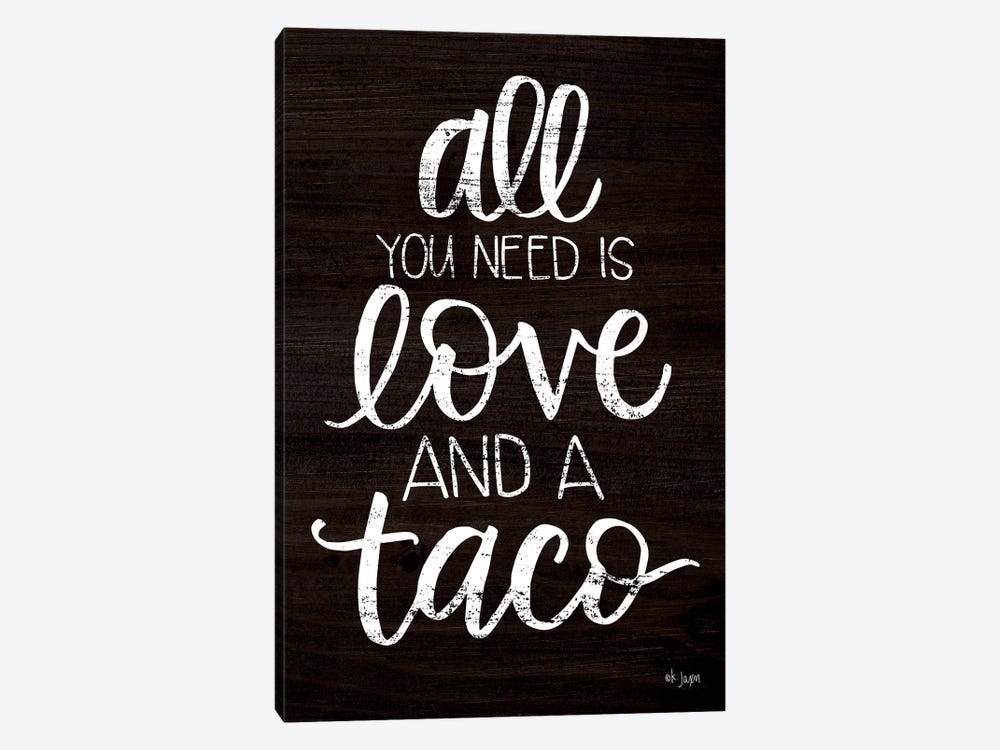 Love and a Taco by Jaxn Blvd. 1-piece Canvas Art