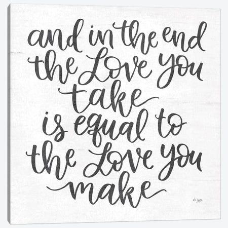 The Love You Make Canvas Print #JXN131} by Jaxn Blvd. Canvas Print