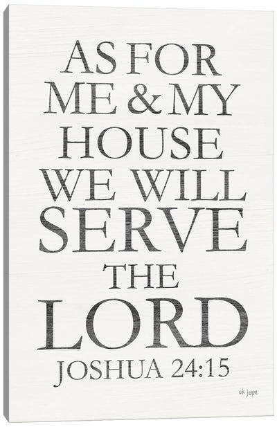 We Will Serve the Lord Canvas Art Print
