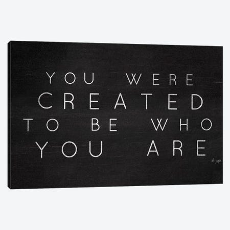 Be Who You Are Canvas Print #JXN138} by Jaxn Blvd. Canvas Print