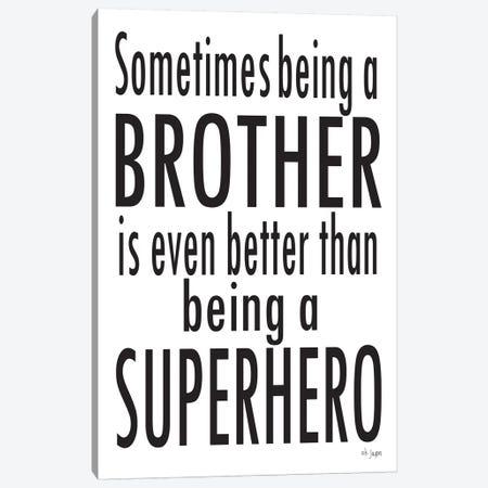 Being A Brother Canvas Print #JXN139} by Jaxn Blvd. Art Print